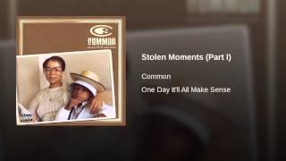 Stolen Moments (Part I)