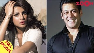 Priyanka's Hollywood Film Gets Delayed | Salman Opens Up On His Past Relationships & More