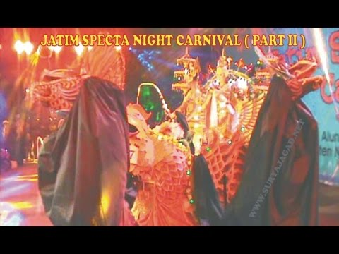 Jatim Specta Night Carnival  Part II  News