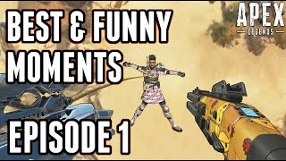 APEX LEGENDS | Funny Fails & Epic Moments # 1
