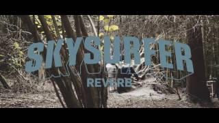0% Talk 100% Tones - Skysurfer Reverb