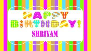 Shriyam   Wishes & mensajes Happy Birthday