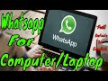 Whatsapp For Desktop and Laptops.