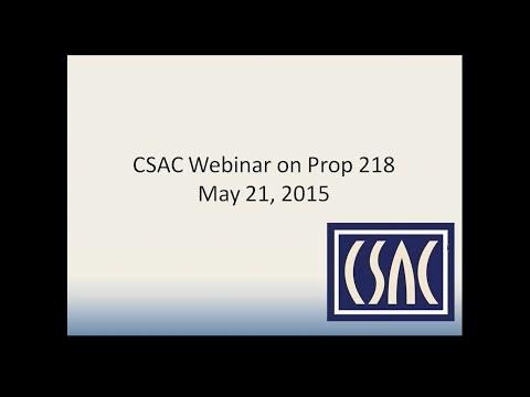 CSAC Webinar - Prop 218: Emerging Issues in Managing California's Water - May 21st, 2015