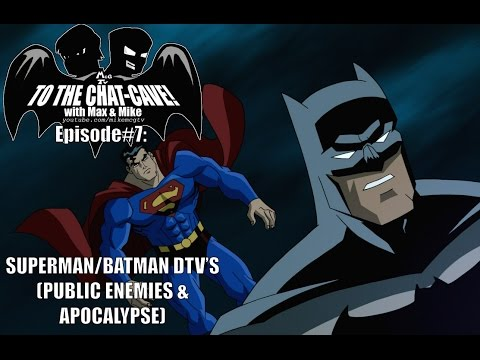 SUPERMAN/BATMAN DTVS!!! (To The Chat-Cave #7)