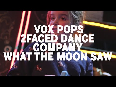 What The Moon Saw  with Vox Pops