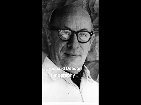Richard Deacon Filmography
