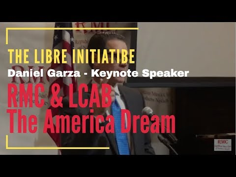 The LIBRE Initiative - Daniel Garza - RMC & LCAB Presentation