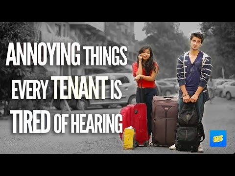 ScoopWhoop : Annoying Things Every Tenant Is Tired Of Hearing