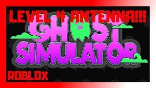 👻 LEVEL 4 ANTENNA!!! | Roblox Ghost Simulator 👻