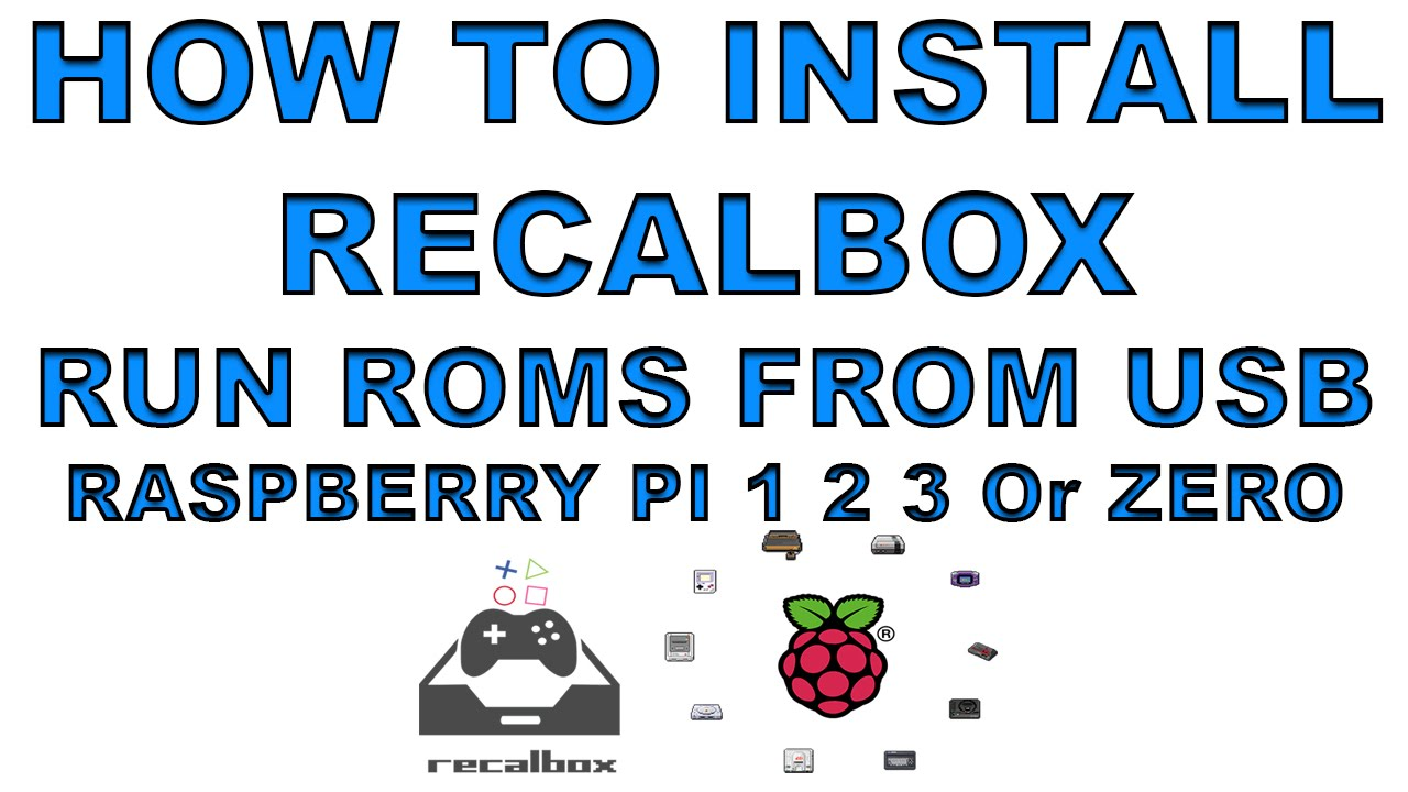 Install Recalbox And Run Roms From Usb Raspberry Pi 1 2 3 or Zero