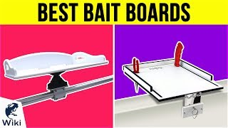 10 Best Bait Boards 2019