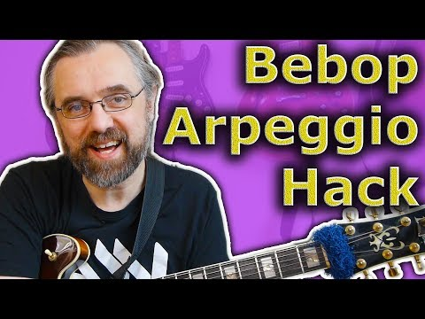 Bebop Guitar Licks With Powerful Arpeggio Hack