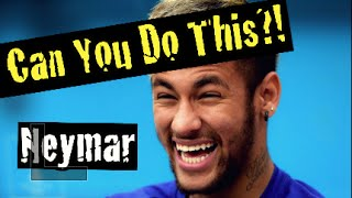Learn Amazing Soccer Skills: Can You Do This!? Neymar Special! Part 2