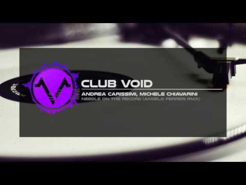 Andrea Carissimi & Michele Chiavarini - Needle On The Record (Angelo Ferreri Remix)