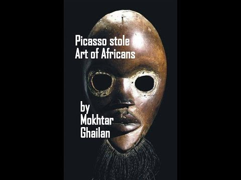 Picasso 'stole The Art Of African Artists