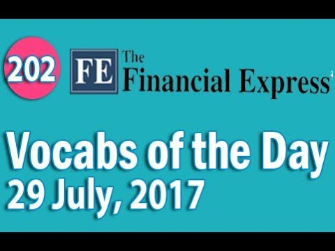 The Financial Express Vocabulary (29 July, 2017) - Learn 10 New Words with Tricks | Day-202