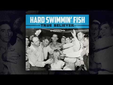 Hard Swimmin' Fish- No Shortage Of The Blues