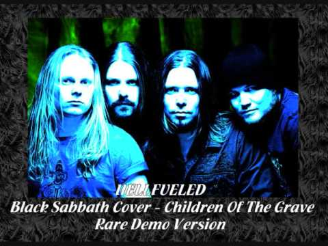 Hellfueled - Children Of The Grave - Black Sabbath Cover