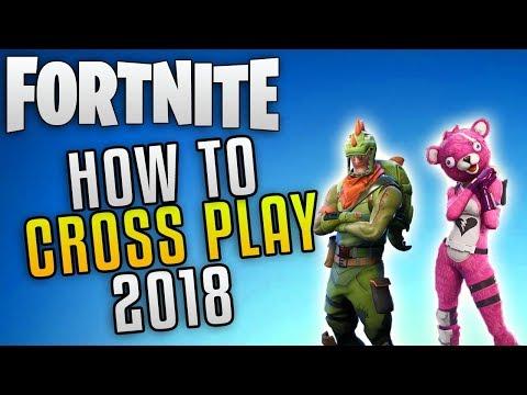 """Fortnite How To Cross Play """"Fortnite Crossplay Guide 2018"""" Fortnite Battle Royale Cross Platform"""