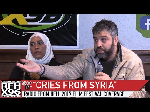 """Radio From Hell 2017 Film Festival Coverage: """"Cries From Syria"""""""