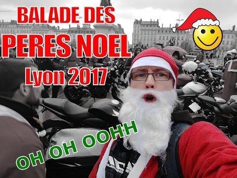 🎅 BALADE DES PERES NOEL LYON - 16/12/2017