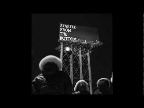 Started From The Bottom Instrumental (Official)