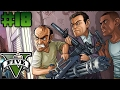 Let's Play GTA V - Episode 18 - Same Work, Other Guy