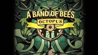 A BAND OF BEES - (THIS IS FOR THE) BETTER DAYS YouTube Videos
