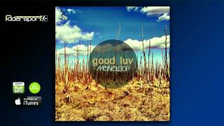 MONOLOOP - Good Luv | Radio Edit (Fadersport Records)