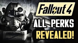 Fallout 4 News ALL PERKS REVEALED For Power Armor, Settlements Weapons Fallout 4 Gameplay