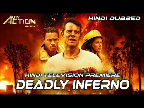 Download Deadly Inferno   World Television Premiere English Hindi Dubbed Movie Confirm Release Date