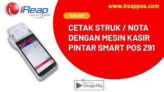 Ireap support smart pos z91 pro is a (point of sale) apps for android mobile phones. the gives you freedom and flexibility in managing you...