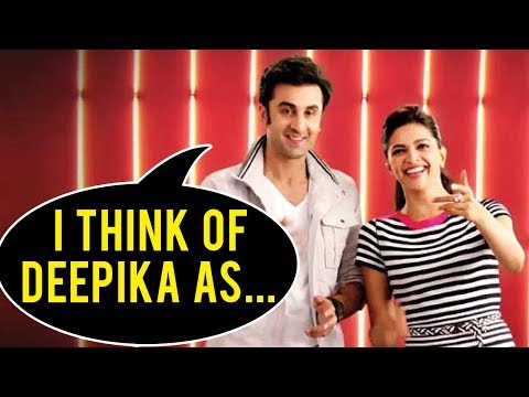 Ranbir Kapoor Thinks This About Deepika Padukone  Bollywood Now