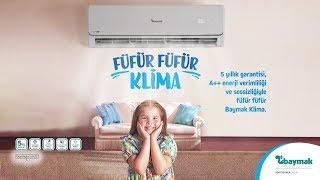 Baymak Klima Yeni Reklam Filmi Fufur Fufur Klima Fufurcuk