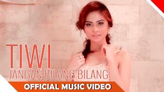 Tiwi - Jangan Bilang Bilang - Official Music Video - Nagaswara