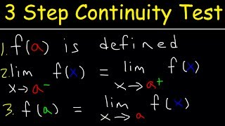 3 Step Continuity Test, Discontinuity, Piecewise Functions & Limits