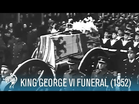 The State Funeral Of King George VI (1952) | British Pathé