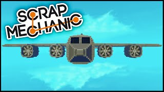 Scrap Mechanic ➤ Massive Cargo Plane! I Can Fly! [Scrap Mechanic Gameplay]