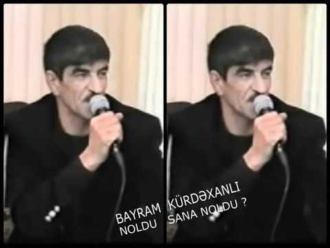 Meyxana Bayram Kurdəxanli[Noldu Sənə Noldu]
