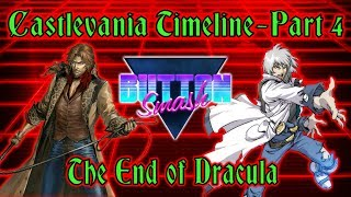 The Castlevania Timeline Part 4: The End of Dracula - Button Smash