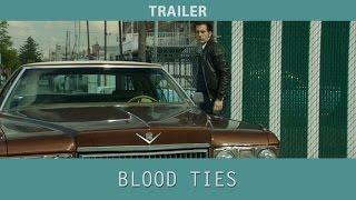 Blood Ties (2013) Trailer