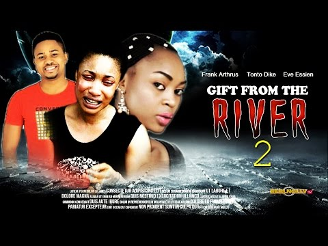 Gift From The River 2 - Latest Nollywood Movies