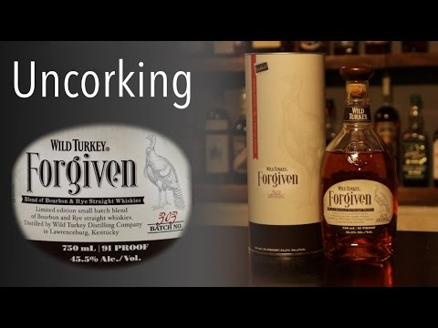 Uncorking Wild Turkey Forgiven - It