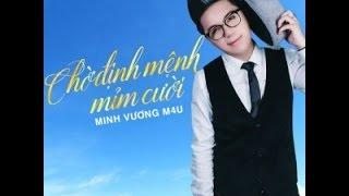 Karaoke CHỜ ĐỊNH MỆNH MỈM CƯỜI | Beat dễ hát (đã hạ tone) | Minh Vương