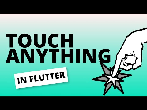 How to Touch anything in Flutter!