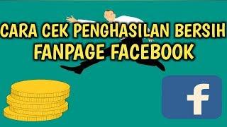 Cara Cek penghasilan bersih Fanpage Facebook || Facebook Ad Breaks ||