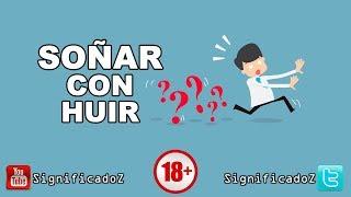 Significado de SOÑAR CON HUIR 🔞 ¿Que Significa?