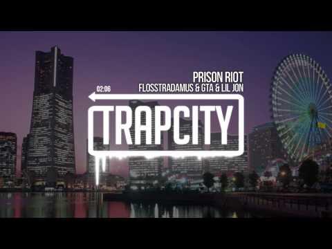 Flosstradamus feat. GTA & Lil Jon - Prison Riot