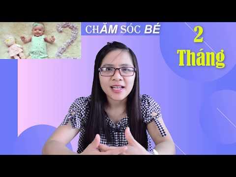 Bác sĩ Hướng Dẫn Chăm Sóc Trẻ Sơ Sinh 2 Tháng Tuổi | Bác sĩ Đoàn Thị Mai